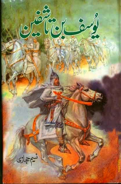Yousaf Bin Tashfeen Novel Written by Naseem Hijazi in Pdf