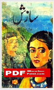 Saazish Novel Written by Tariq Ismail Sagar
