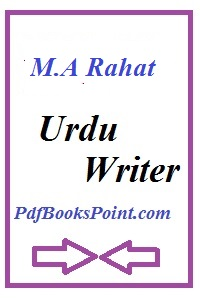 M.A Rahat Writer Profile