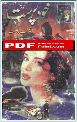 Khud Parast Urdu Novel By M.A Rahat