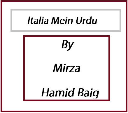 Italia Mein Urdu by Mirza Hamid Baig